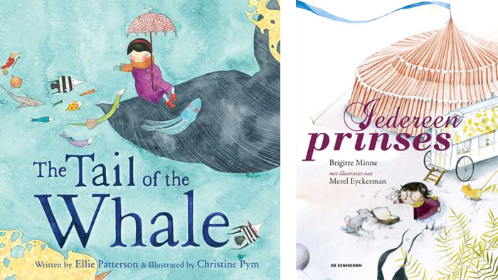 The Tail of the Whale and Jedereen Prinses book covers by Christine Pym and Merel Eyckerman