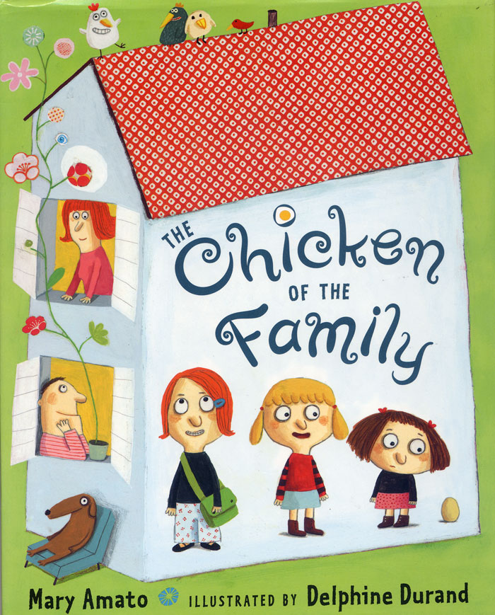 The Chicken of the Family by Delphine Durand book cover