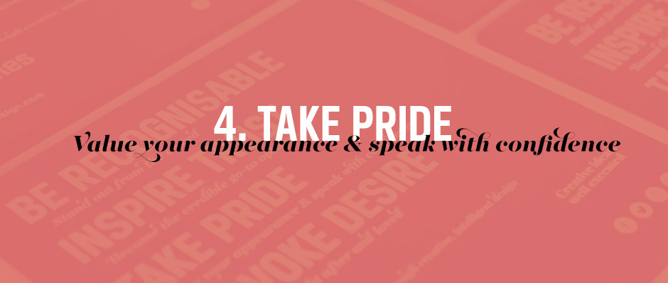Take pride in your appearance