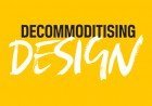 Decommoditising Design header